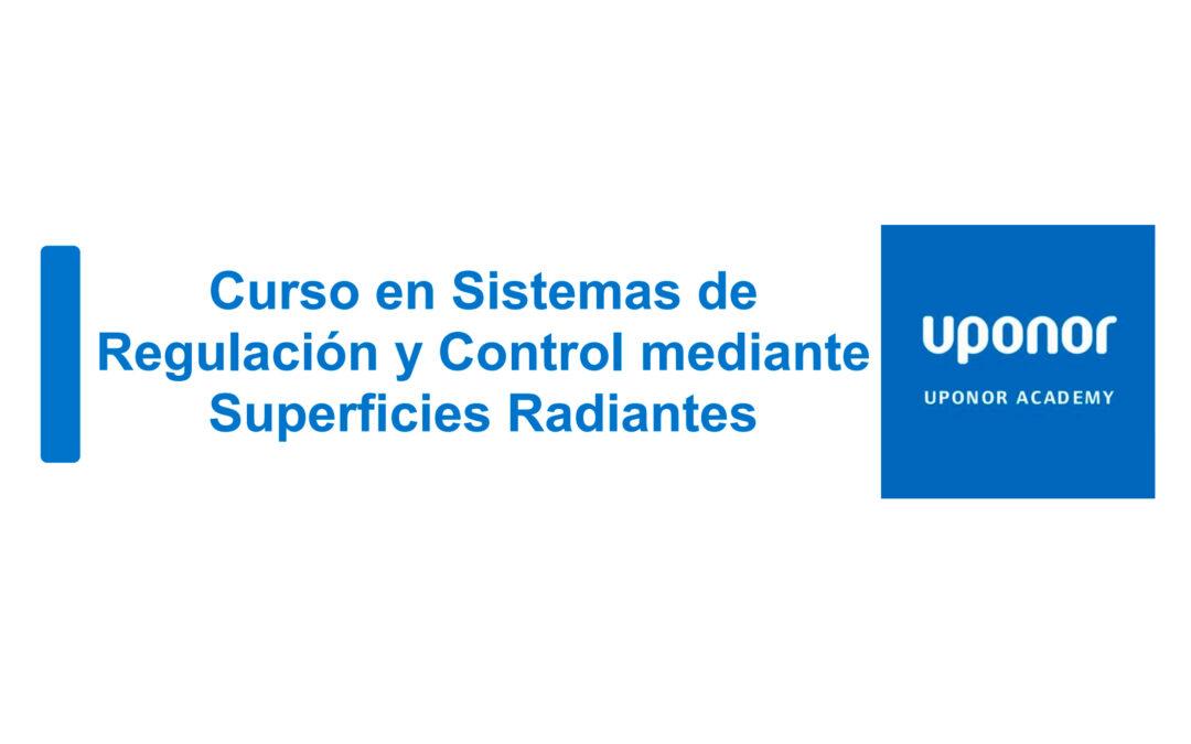 """Uponor """"Curso en Sistemas de Regulación y Control mediante Superficies Radiantes"""""""